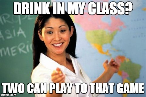drink in class